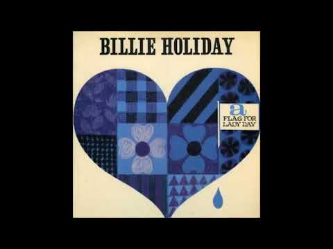 Billie Holiday - A Flag For Lady Day ( Full Album )
