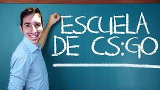 ESCUELA DE CS:GO | EPISODIO 6