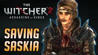 Geralt Saves Saskia aka Saesenthessis - Witcher 2