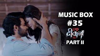 Music Box #35 Ek Deewaana Tha Part II   Mukul Puri   Elvis   Nishant   Vikram   Donal   Namik