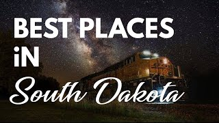 10 Best Travel Destinations in South Dakota USA