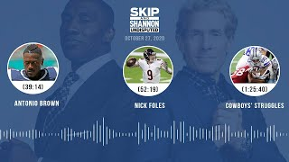 Antonio Brown, Nick Foles, Cowboys struggles (10.27.20) | UNDISPUTED Audio Podcast