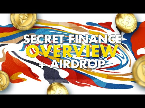 Secret Finance - Overview & Upcoming Airdrop