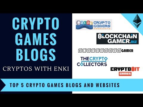 Top 5 Crypto Games Blogs And Websites | Blockchain & Ethereum