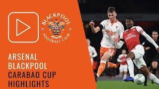 Download Video Carabao Cup Highlights | Arsenal 2 Blackpool 1 MP3 3GP MP4