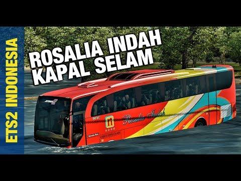 PO ROSALIA INDAH BASAH KUYUP | ETS2 Mod Indonesia