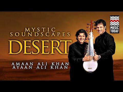 Mystic Soundscapes - Desert | Audio Jukebox | Instrumental | Amaan & Ayaan