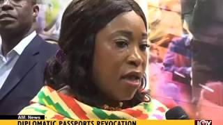Diplomatic Passports Revocation - AM News on Joy News (25-5-17)