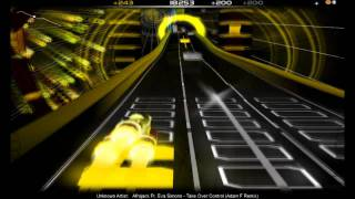 Audiosurf Afrojack ft Eva Simons - Take Over Control (Adam F Remix)