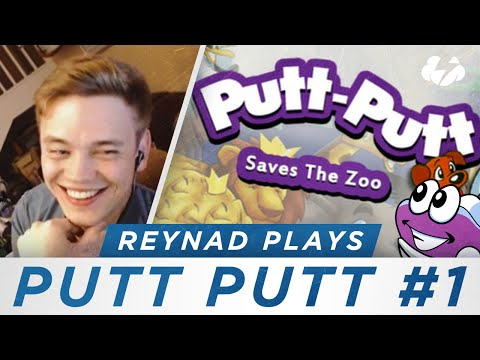 Reynad Plays [Ep. 4] - Putt Putt Saves The Zoo