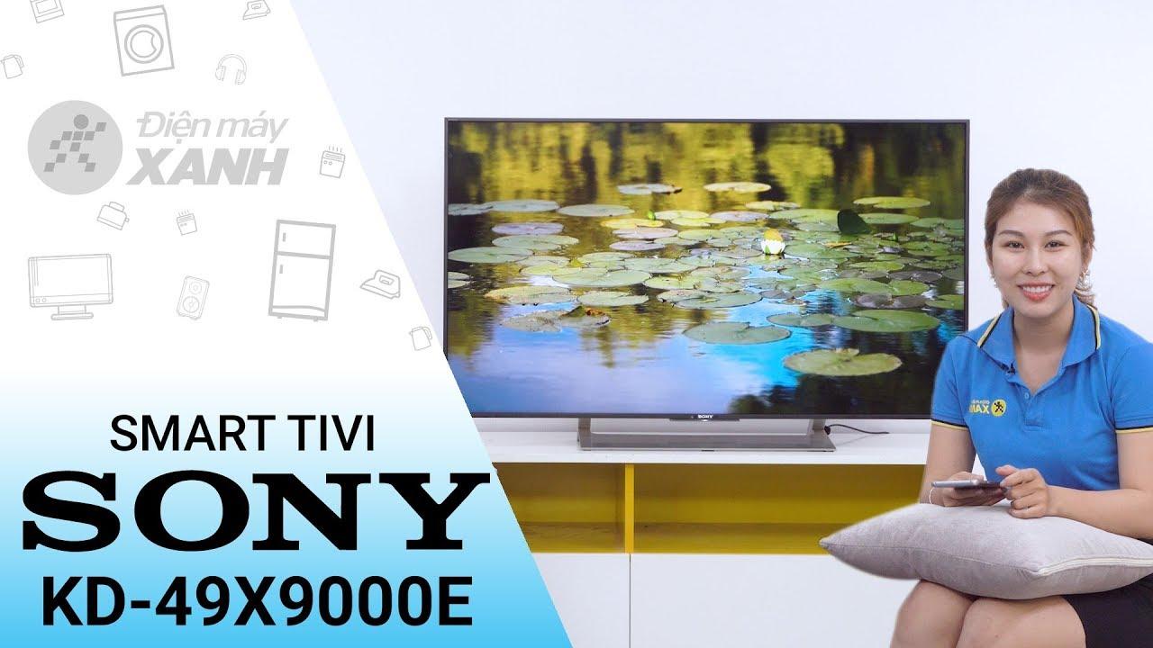 Smart Tivi Sony 4K KD-49X9000E – Mạnh mẽ và hiện đại   Điện máy XANH