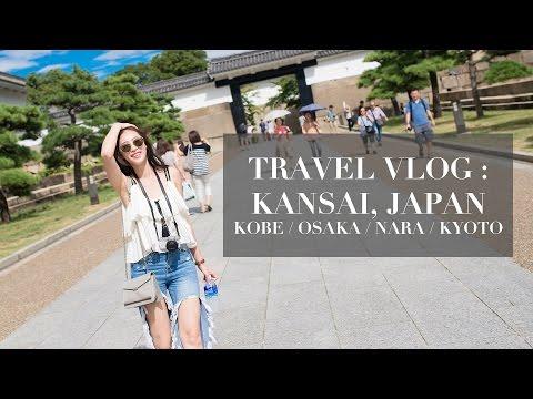 大阪我來啦! TRAVEL Vlog: KANSAI, JAPAN(KOBE, OSAKA, NARA, KYOTO)