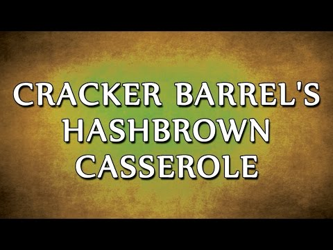 Cracker Barrel's Hashbrown Casserole   RECIPES   EASY TO LEARN