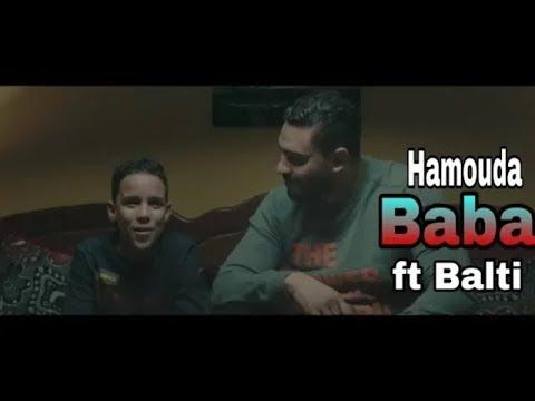 Balti FT Hamouda  || BABA😲  || ( CLIP OFFICIEL) REMIX