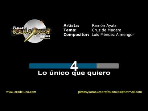 Ramon Ayala LA CRUZ DE MADERA Karaoke