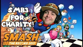 Raising Money FOR THE PEOPLE! Super Mario Bros 3 Speedrun At Smash The Record!