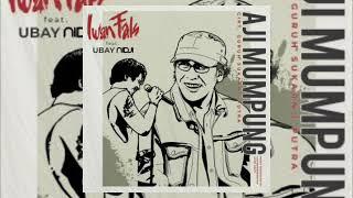 Iwan Fals feat. Ubay NIDJI - Aji Mumpung(unofficial musik video)