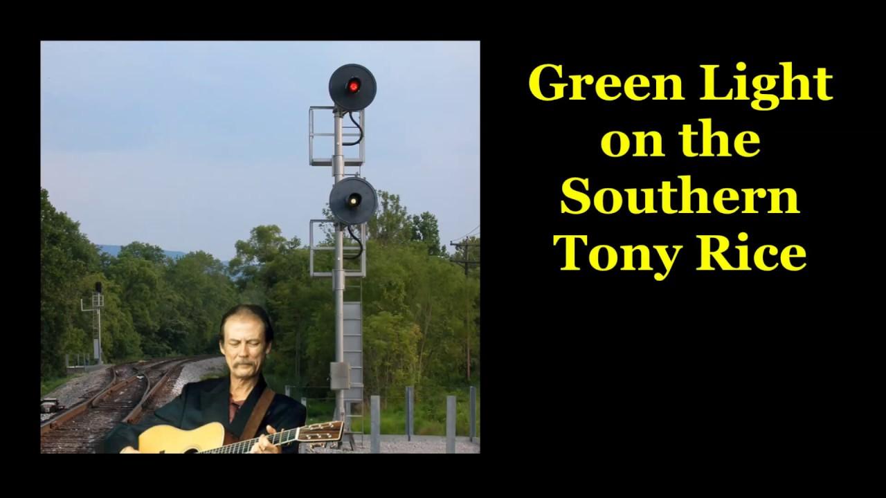 Green Light on the Southern Tony Rice with Lyrics