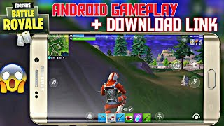 FORTNITE BATTLE ROYAL : FIRST ANDROID GAMEPLAY + DOWNLOAD LINK !! EPIC GAMES !! MUST WATCH