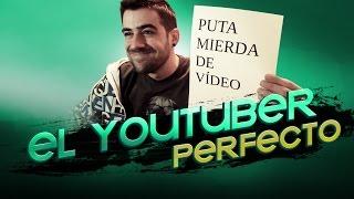 EL YOUTUBER PERFECTO thumbnail