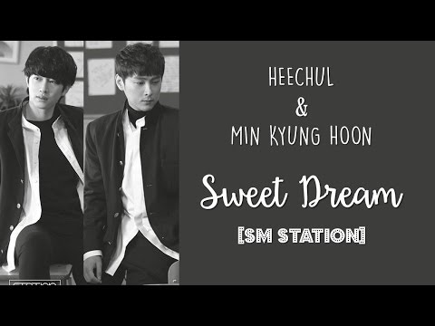 [ENG/HAN/ROM] Heechul & Min Kyung Hoon - Sweet Dream (나비잠) [SM STATION]