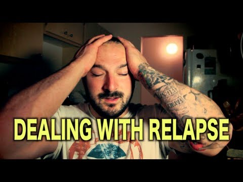 Dealing With Relapse & Getting Sober Again