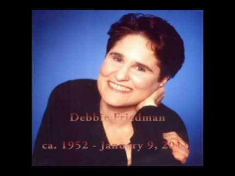 Debbie Friedman Tribute - L'Chi Lach