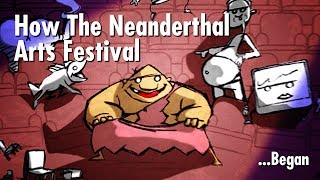 How The Neatherthal Arts Festival Started