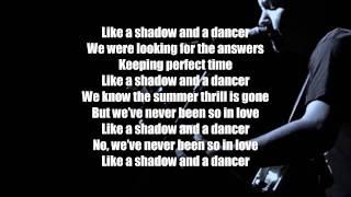 The Fray - Shadow and a Dancer (Lyrics)