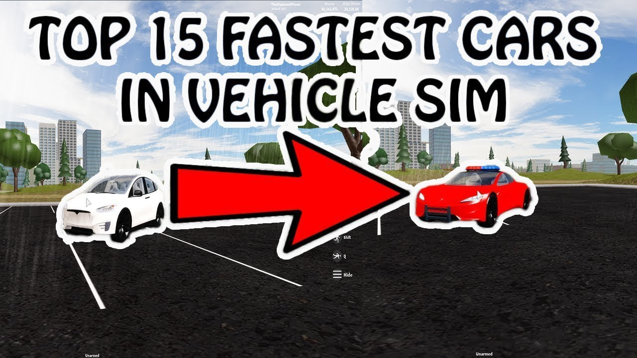 Top 15 Fastest Cars In Vehicle Simulator Youtube