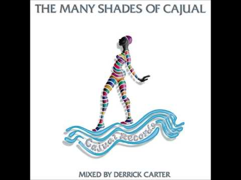 Derrick Carter - The Many Shades of Cajual