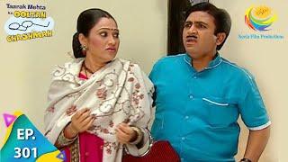 Taarak Mehta Ka Ooltah Chashmah - Episode 301 - Full Episode