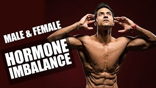 How to Fix the HORMONE Imbalance in Male & Female | Tips by Guru Mann