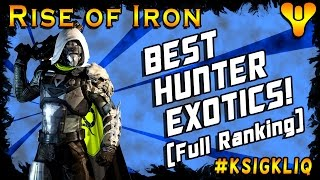 Destiny Best Hunter Exotics Full Exotic Armor Ranking