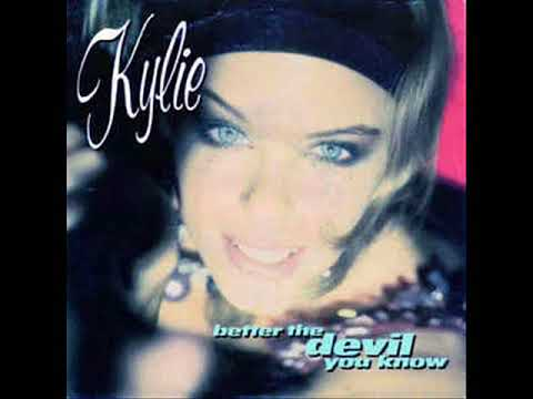 KYLIE MINOGUE -   Better The Devil You Know (DAVE FORD REMIX)