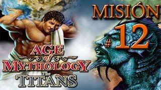 "Age of Mythology The Titans - Misión 12: ""Guerra de los Titanes"" (Final)"