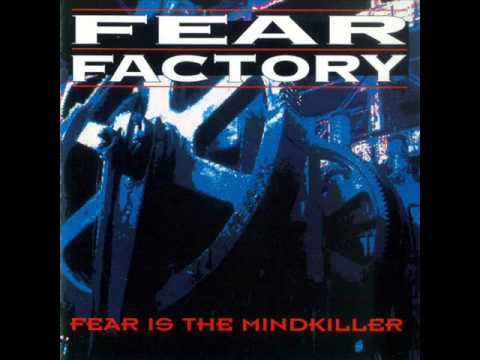 Fear Factory - Fear Is The Mindkiller [Full EP]