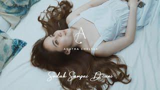 Agatha Chelsea - Sudah Sampai Di Sini