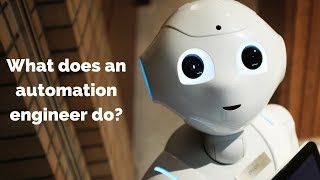 What does an automation engineer do?