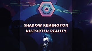 Shadow Remington - Distorted Reality (Psy Garden Aftermovie)