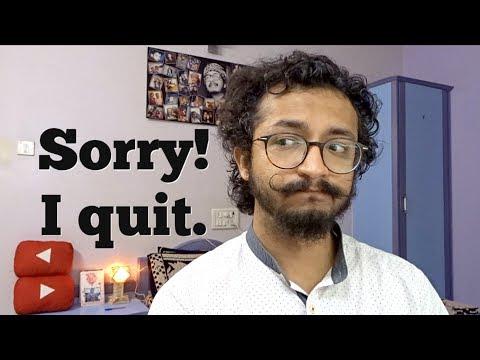 SORRY! I QUIT.