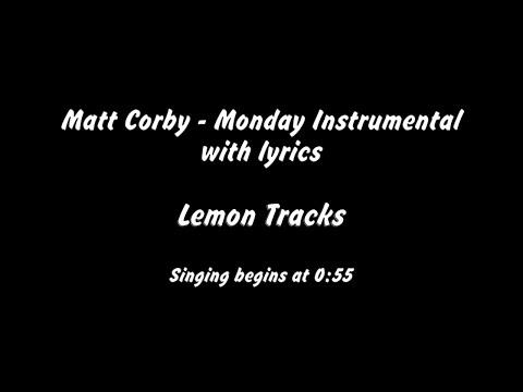 Matt Corby  - Monday Instrumental with Lyrics