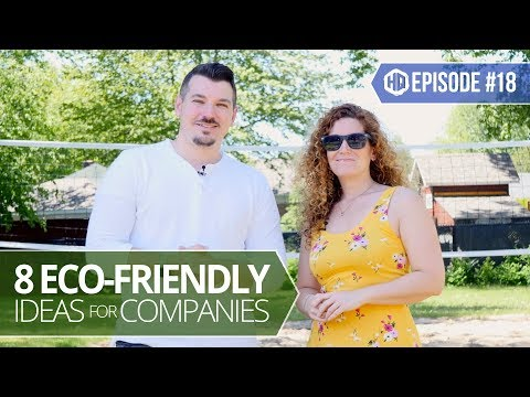 8 Eco-Friendly Ideas for Companies - HQ #018