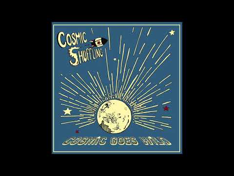 Cosmic Shuffling - Stop Right Now (Official Audio)