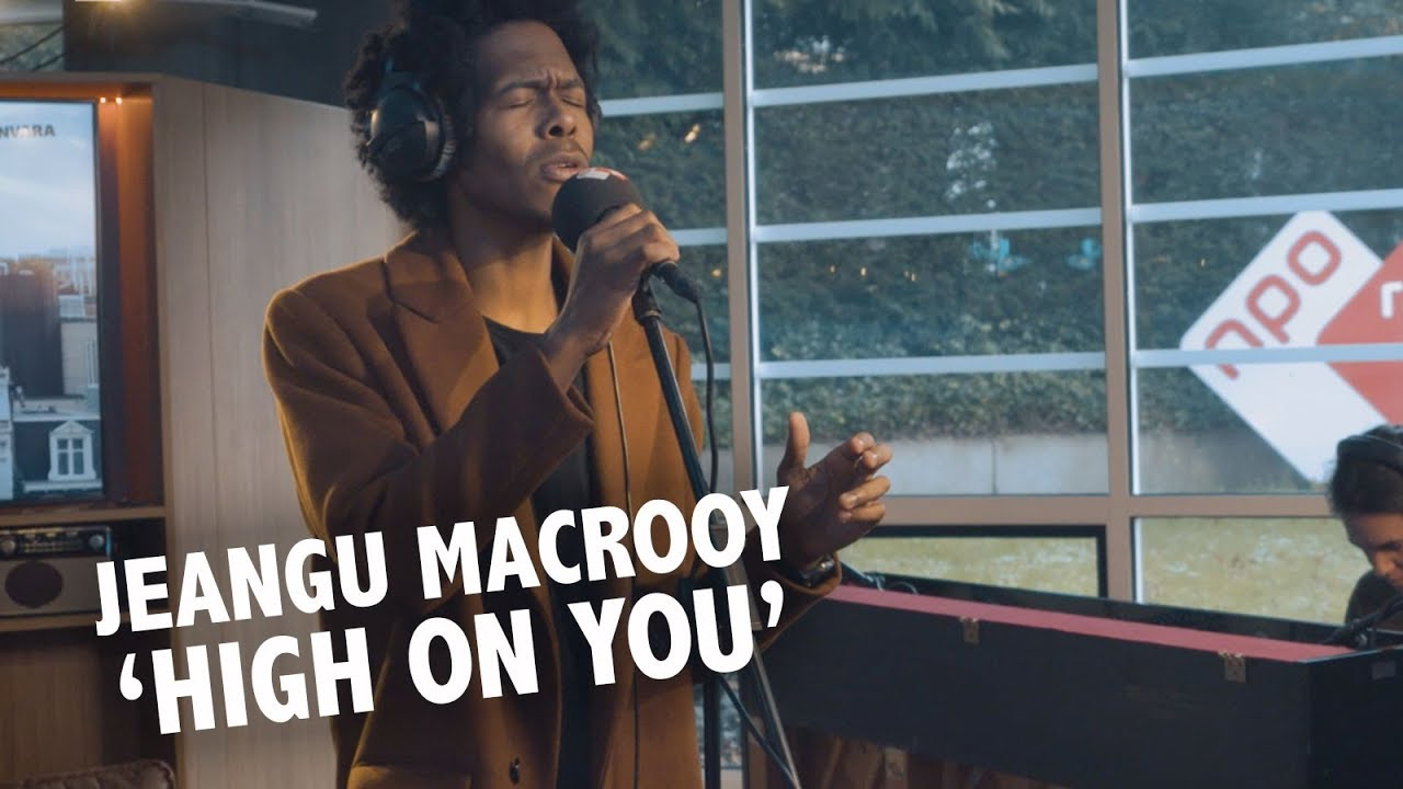 Jeangu Macrooy High On You Live Ekdom In De Ochtend