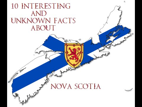 10 Interesting And Unknown Facts About Nova Scotia