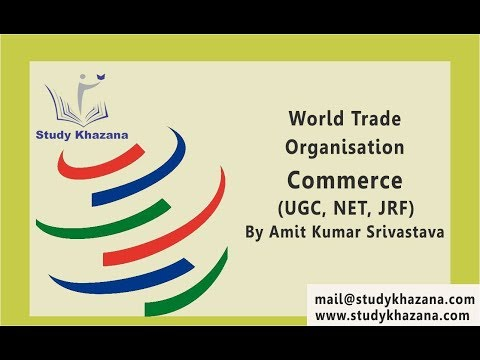 Commerce- World Trade Organisation |  Amit kumar srivastava | UGC | NET| JRF |
