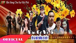 Ván Cờ Vồ 3 - Phim tết 2016 FULL HD
