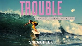 Sneaking Into Surf Competitions with Lisa Andersen - Sneak Peek - Trouble