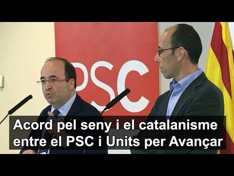 Acord pel seny i el catalanisme entre el PSC i Units per Avançar